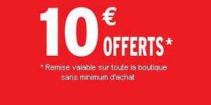 10 euros offerts sur toute la boutique sans minimum d'achat